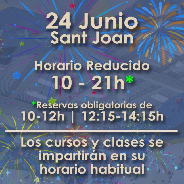 24 Junio Sant Joan  Horario Reducido 10 - 21h*  *Reservas obligatorias de 10-12h | 12:15-14:15h  Los cursos y clases se impartirán en su horario habitual para el resto de horarios consulta el aforo en nuestra web.